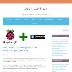 Tuto install et configuration du raspberry pour Domoticz - Debrouil'Home