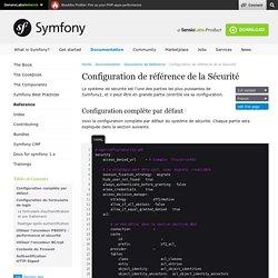 Configuration de référence de la Sécurité (The Symfony Reference)