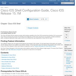 Cisco IOS Shell Configuration Guide, Cisco IOS Release 15.1M - Cisco IOS Shell [Support]