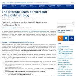 Optional configuration for the DFS Replication Management Pack - The Storage Team at Microsoft - File Cabinet Blog