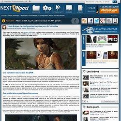 Tomb Raider : la configuration requise pour PC dévoilée
