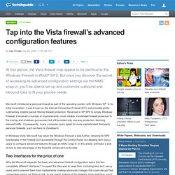 Tap into the Vista firewall's advanced configuration features