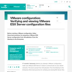 VMware configuration: Verifying and viewing VMware ESX Server configuration files