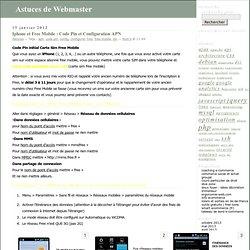 Iphone et Free Mobile : Code Pin et Configuration APN - Astuces de Webmaster