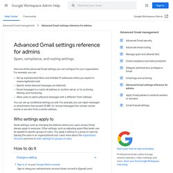 Configure advanced settings for Gmail - Google Apps Administrator Help