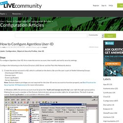 How to Configure Agentless User-ID - Live Community