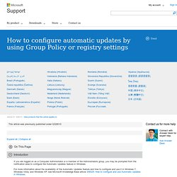 How to configure automatic updates by using Group Policy or registry settings