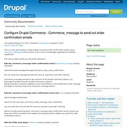 Configure Drupal Commerce - Commerce_message to send out order confirmation emails