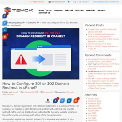 How to Configure 301 or 302 Domain Redirect in cPanel?
