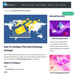 How To Configure The Zoho Exchange Settings