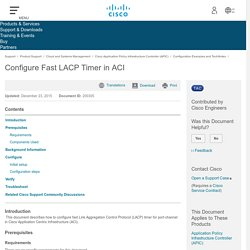 Configure Fast LACP Timer in ACI