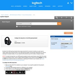 Configure the sleep timer on the G933 gaming headset - Logitech Support Article
