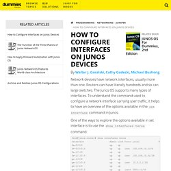 How to Configure Interfaces on Junos Devices - dummies