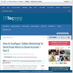 How to Configure 'Zabbix Monitoring' to Send Email Alerts to Gmail Account - Part 2