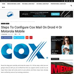 Steps to Configure Cox Mail on Droid 4 or Motorola Mobile