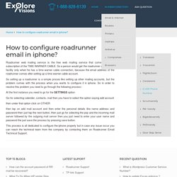 How to configure roadrunner email in iphone?