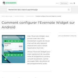 Comment configurer l'Evernote Widget sur Android – Aide & apprentissage Evernote