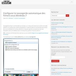Configurer la sauvegarde automatique des fichiers sous Windows 7
