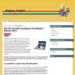 De l'art de bien configurer Facebook : Edition 2011