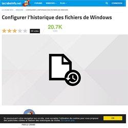 Configurer l'historique des fichiers de Windows - Le Crabe Info
