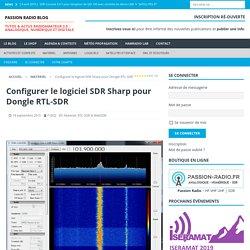 Configurer le logiciel SDR Sharp pour clé USB TNT RTL-SDR (RTL2832)