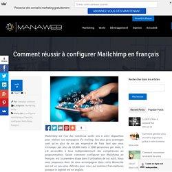 Comment réussir à configurer Mailchimp en français