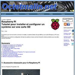 Raspberry PI - Tutoriel pour installer et configurer un système sur une carte SD - www.octetmalin.net