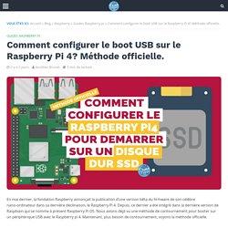 Comment configurer le boot USB sur le Raspberry Pi 4? Méthode officielle.