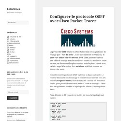 Configurer le protocole OSPF avec Cisco Packet Tracer