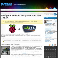 Configurer son Raspberry avec Raspbian + XBMC