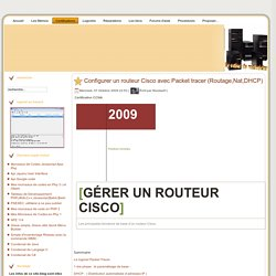 Configurer un routeur Cisco avec Packet tracer (Routage,Nat,DHCP)