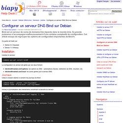 Configurer un serveur DNS Bind sur Debian