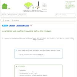 Configurer une caméra IP WANSCAM sur la box EEDOMUS