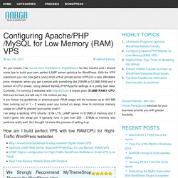 Configuring Apache/PHP/MySQL for Low Memory (RAM) VPS