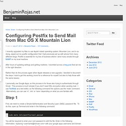 Configuring Postfix to Send Mail from Mac OS X Mountain Lion - BenjaminRojas.net