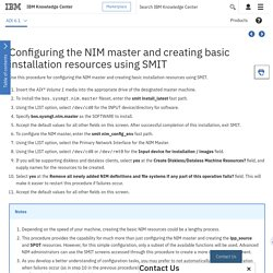IBM Knowledge Center - Configuring the NIM master and creating basic installation resources using SMIT