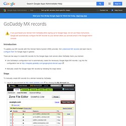 Configuring Your MX Records: GoDaddy.com - Google Apps Help