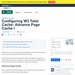 Configuring W3 Total Cache: Advance Page Cache I