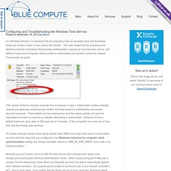 Configuring and Troubleshooting the Windows Time Service - BlueCompute