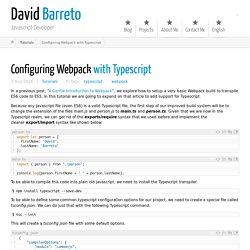 Configuring Webpack with Typescript ← David Barreto