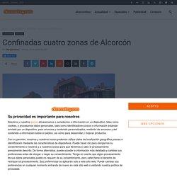 Confinadas cuatro zonas de Alcorcón