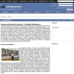 Expo : « Global(e) Resistance »