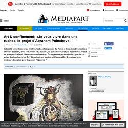 Art & confinement: «Je veux vivre dans une ruche», le projet d'Abraham Poincheval