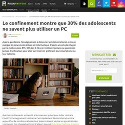 Le confinement montre que 30% des adolescents ne savent plus utiliser un PC