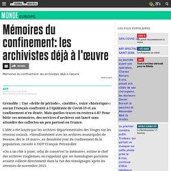 Mémoires du confinement : les archivistes déjà à l'œuvre