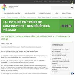La lecture en temps de confinement : des bénéfices inégaux - Réseau réussite Montréal
