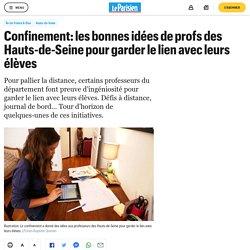 Confinement: les bonnes idées de profs des Hauts-de-Seine pour garder le lien avec leurs élèves