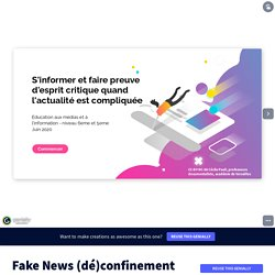 Fake News (dé)confinement 6e-5e by Cécile Paoli on Genially