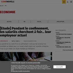 [Etude] Pendant le confinement, les salariés cherchent à fuir... leur employeur actuel - RH