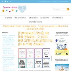 Un défi par jour en famille : 24 cartes pour cultiver la créativité et la joie de vivre en famille